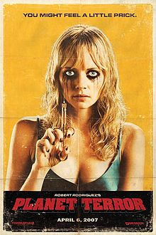 Planet Terror - Another Robert Rodriquez Film